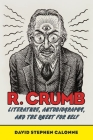 R. Crumb: Literature, Autobiography, and the Quest for Self Cover Image