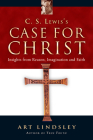 C.S. Lewis's Case for Christ: Insights from Reason, Imagination, and Faith Cover Image