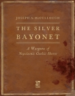 The Silver Bayonet: A Wargame of Napoleonic Gothic Horror Cover Image