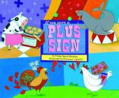 If You Were a Plus Sign (Math Fun) Cover Image