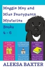 Maggie May and Miss Fancypants Mysteries Books 4 - 6 Cover Image