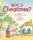 What Is Christmas? Cover Image