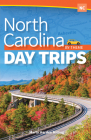 North Carolina Day Trips by Theme Cover Image