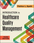 Introduction to Healthcare Quality Management, Third Edition Cover Image