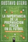 La Importancia de la Preparación Física En El Fútbol Cover Image