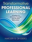 Transformative Professional Learning: A System to Enhance Teacher and Student Motivation Cover Image