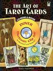 The Art of Tarot Cards CD-ROM and Book [With CDROM] (Dover Electronic Clip Art) Cover Image