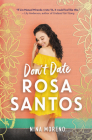 Don't Date Rosa Santos Cover Image