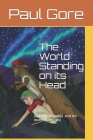 The World Standing on its Head: or Blake the ninja and the down-under roo Cover Image