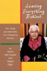 Leaving Everything Behind: The Songs and Memories of a Cheyenne Woman Cover Image