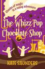 Whizz Pop Chocolate Shop Cover Image