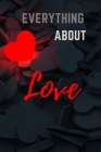 Everything about love Cover Image