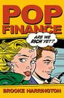 Pop Finance: Investment Clubs and the New Investor Populism Cover Image