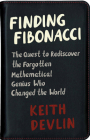 Finding Fibonacci: The Quest to Rediscover the Forgotten Mathematical Genius Who Changed the World Cover Image