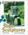 Super Sculptures (Collins Big Cat) Cover Image