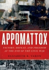 Appomattox: Victory, Defeat, and Freedom at the End of the Civil War Cover Image
