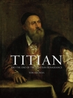 Titian: And the End of the Venetian Renaissance Cover Image