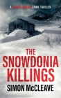 The Snowdonia Killings: A Snowdonia Murder Mystery Cover Image