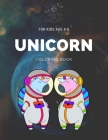 Unicorn Coloring book for kids age 4-8: My first unicorn coloring books for kids ages 4-8 years - Improve imagination and Relaxing EP.2(Book3) Cover Image