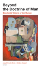 Beyond the Doctrine of Man: Decolonial Visions of the Human Cover Image