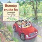 Bunnies on the Go: Getting from Place to Place Cover Image