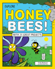 Explore Honey Bees!: With 25 Great Projects (Explore Your World) Cover Image