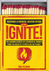 Ignite!: The Burning Secrets of Exponential Growth from the Greatest Experts on the Planet Cover Image