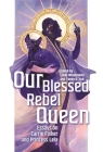 Our Blessed Rebel Queen: Essays on Carrie Fisher and Princess Leia (Contemporary Approaches to Film and Media) Cover Image