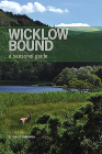 Wicklow Bound: A Seasonal Guide Cover Image
