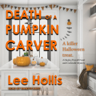 Death of a Pumpkin Carver Cover Image