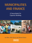 Municipalities and Finance: A Sourcebook for Capacity Building (Municipal Capacity Building) Cover Image