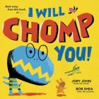 I Will Chomp You! Cover Image