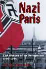 Nazi Paris: The History of an Occupation, 1940-1944 Cover Image