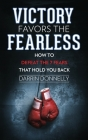 Victory Favors the Fearless: How to Defeat the 7 Fears That Hold You Back Cover Image
