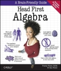 Head First Algebra: A Learner's Guide to Algebra I Cover Image