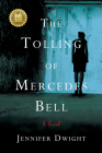 The Tolling of Mercedes Bell Cover Image