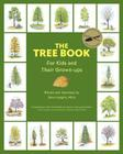 The Tree Book for Kids and Their Grown-Ups Cover Image