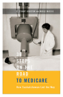 36 Steps on the Road to Medicare: How Saskatchewan Led the Way Cover Image