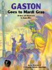 Gaston(r) Goes to Mardi Gras Cover Image