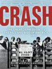 Crash: The Great Depression and the Fall and Rise of America Cover Image