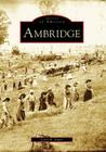 Ambridge (Images of America (Arcadia Publishing)) Cover Image