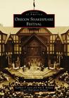 Oregon Shakespeare Festival (Images of America (Arcadia Publishing)) Cover Image