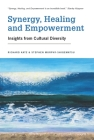 Synergy, Healing, and Empowerment: Insights from Cultural Diversity Cover Image