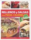 Rellenos Y Salsas: para pizzas y calzones Cover Image