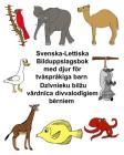 Svenska-Lettiska Bilduppslagsbok med djur för tvåspråkiga barn Cover Image