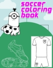 soccer coloring book: Interesting Coloring Book For Kids, Football, Baseball, Soccer, lovers and Includes Bonus Activity 100 Pages (Coloring Cover Image