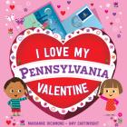 I Love My Pennsylvania Valentine Cover Image
