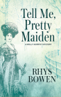 Tell Me, Pretty Maiden (Molly Murphy Mysteries #7) Cover Image