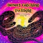 Desert Catching Twilight Cover Image