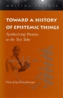 Toward a History of Epistemic Things: Synthesizing Proteins in the Test Tube (Writing Science) Cover Image